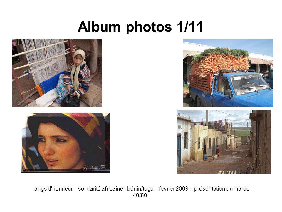 rangs d'honneur - solidarité africaine - bénin/togo - fevrier 2009 - présentation du maroc 40/50 Album photos 1/11