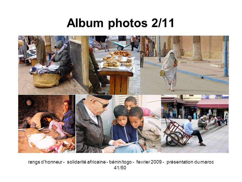 rangs d'honneur - solidarité africaine - bénin/togo - fevrier 2009 - présentation du maroc 41/50 Album photos 2/11