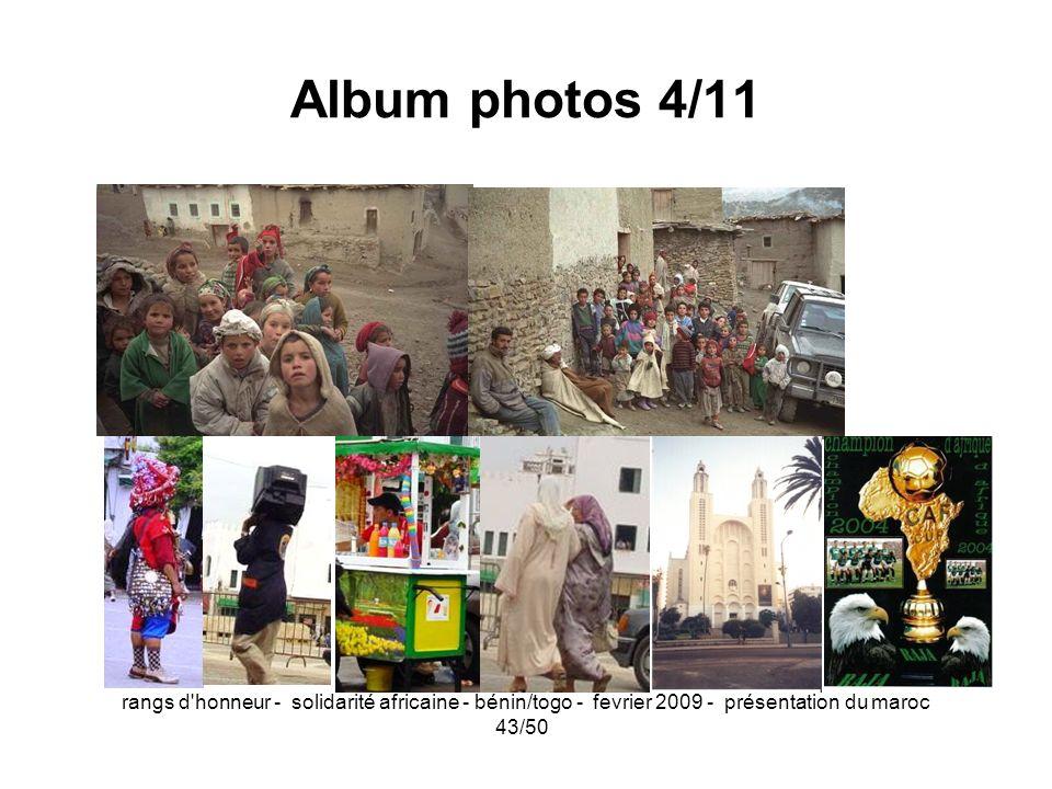 rangs d'honneur - solidarité africaine - bénin/togo - fevrier 2009 - présentation du maroc 43/50 Album photos 4/11