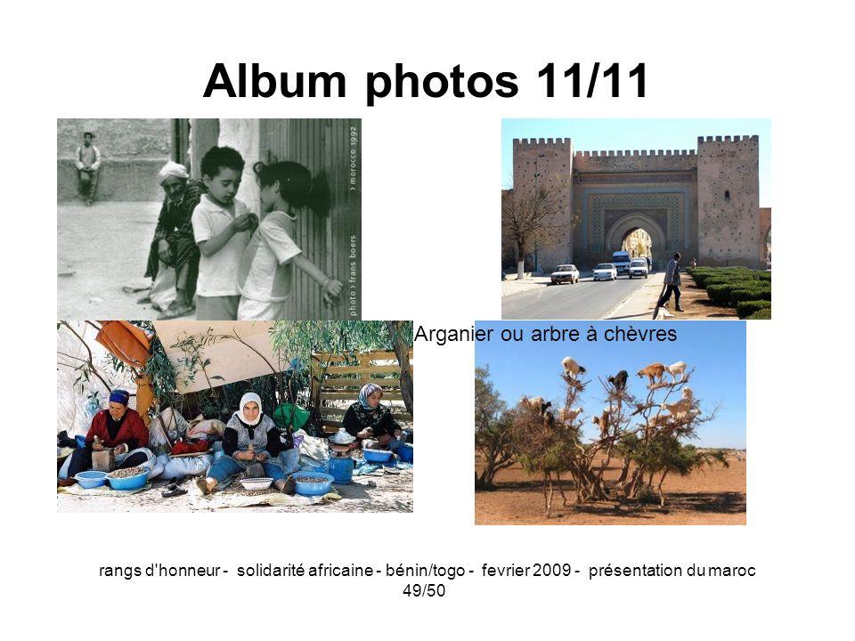 rangs d'honneur - solidarité africaine - bénin/togo - fevrier 2009 - présentation du maroc 49/50 Album photos 11/11 Arganier ou arbre à chèvres