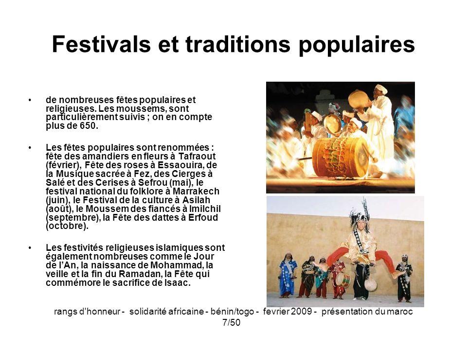 rangs d'honneur - solidarité africaine - bénin/togo - fevrier 2009 - présentation du maroc 7/50 Festivals et traditions populaires de nombreuses fêtes