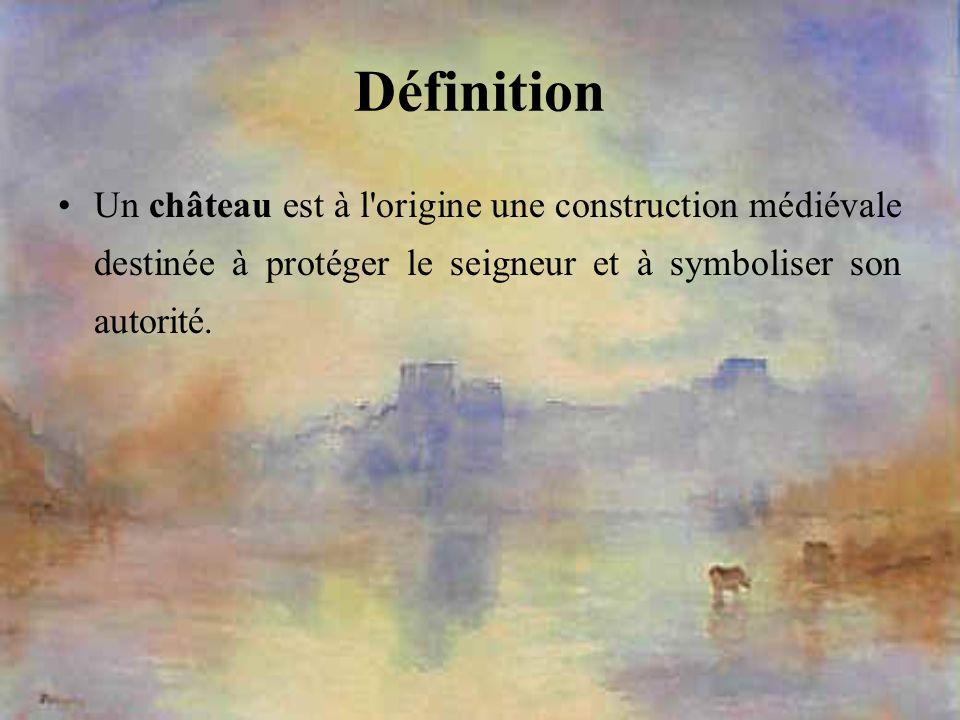 Définition Un château est à l'origine une construction médiévale destinée à protéger le seigneur et à symboliser son autorité.