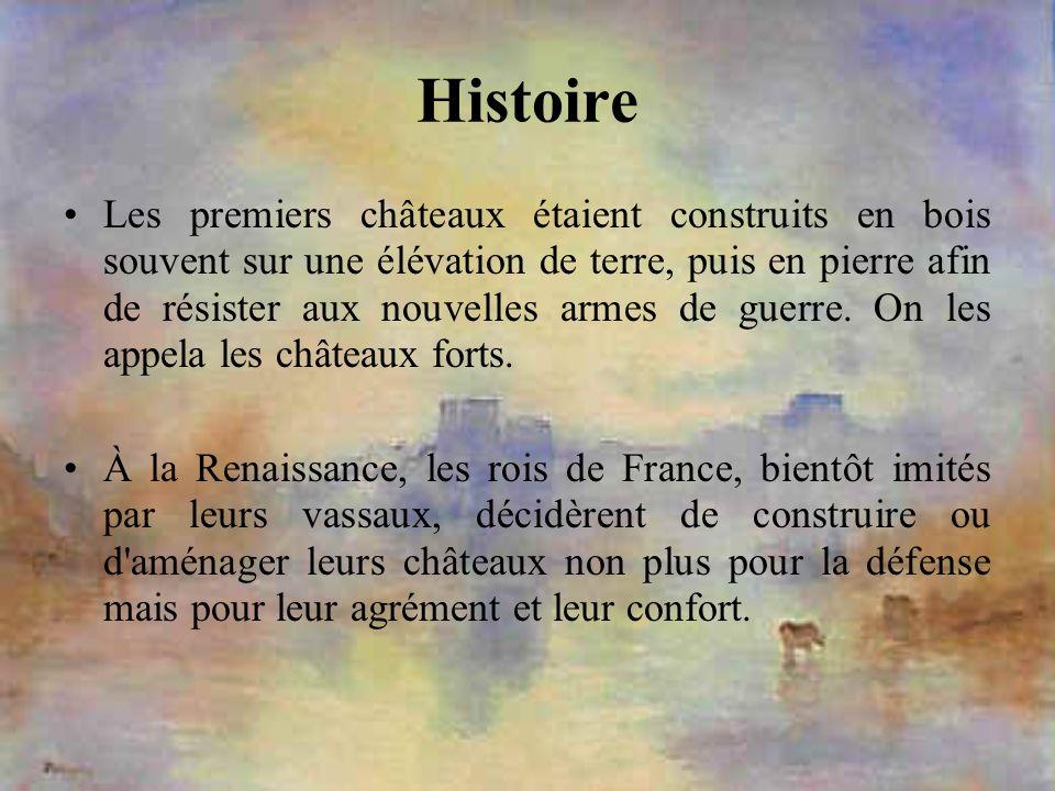 Histoire Les premiers châteaux étaient construits en bois souvent sur une élévation de terre, puis en pierre afin de résister aux nouvelles armes de g