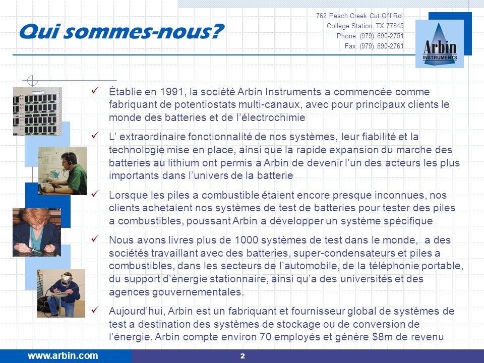 Établie en 1991, la société Arbin Instruments a commencée comme fabriquant de potentiostats multi-canaux, avec pour principaux clients le monde des ba