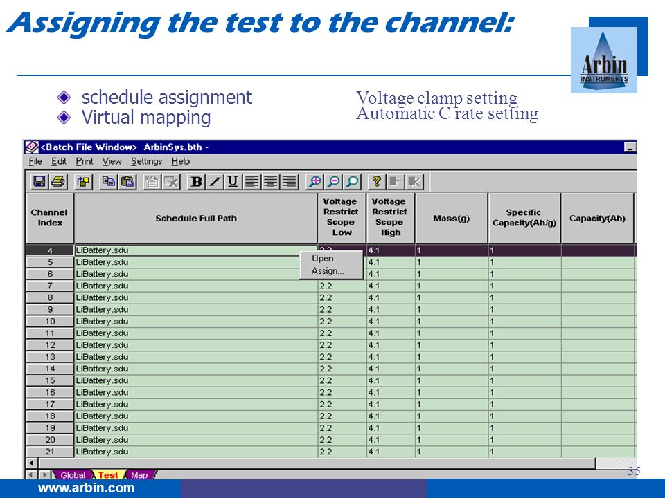 schedule assignment Virtual mapping 35 Voltage clamp setting Automatic C rate setting www.arbin.com Assigning the test to the channel: