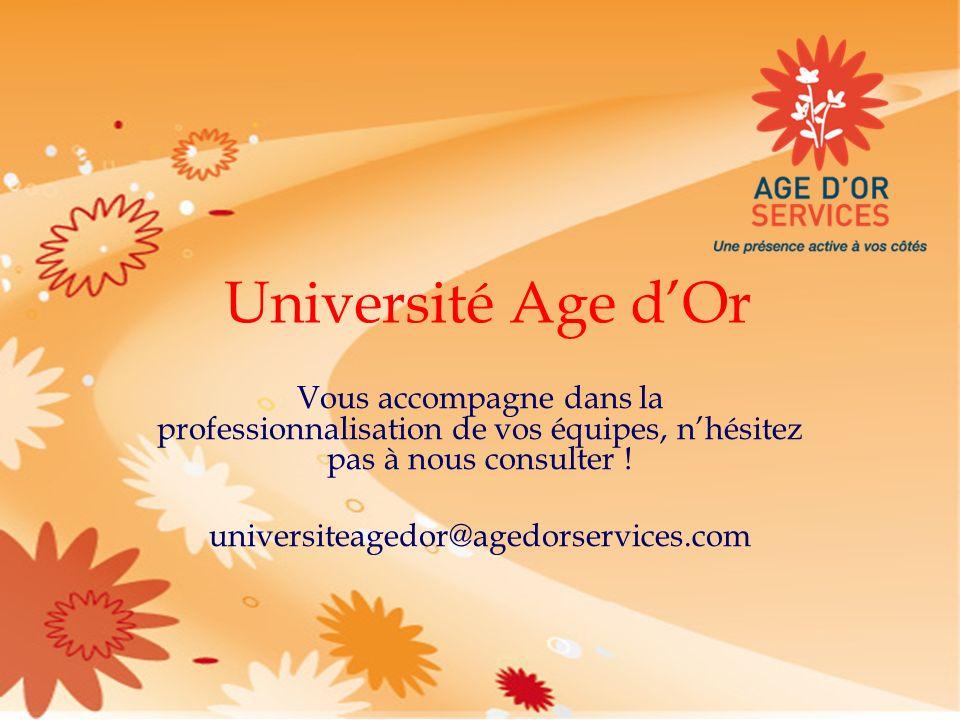 Université Age dOr Vous accompagne dans la professionnalisation de vos équipes, nhésitez pas à nous consulter ! universiteagedor@agedorservices.com