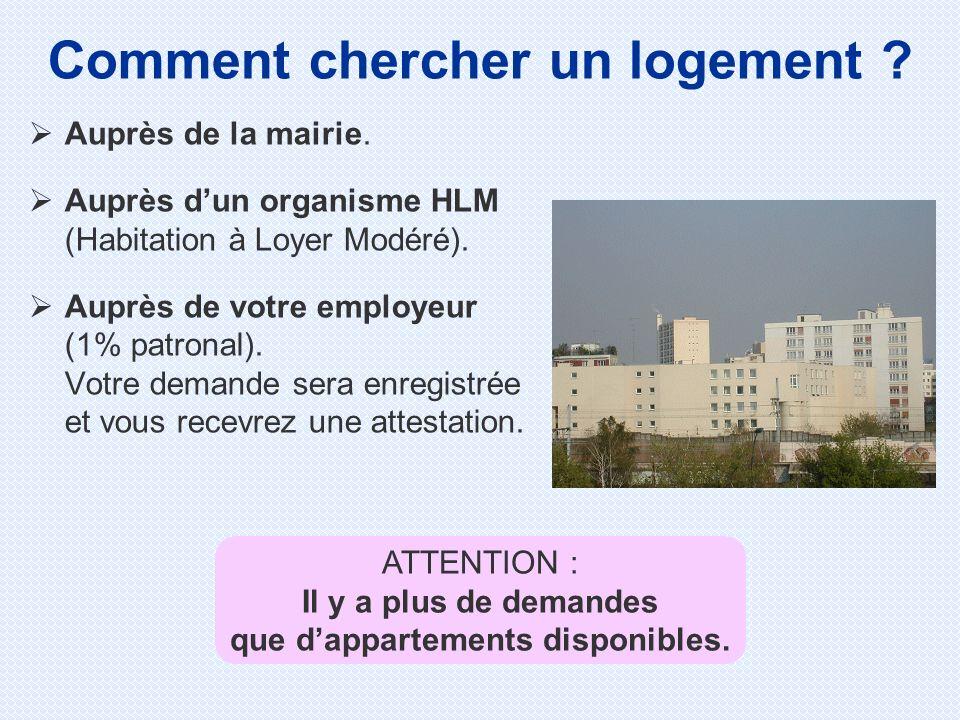 Auprès de la mairie. Auprès dun organisme HLM (Habitation à Loyer Modéré). Auprès de votre employeur (1% patronal). Votre demande sera enregistrée et
