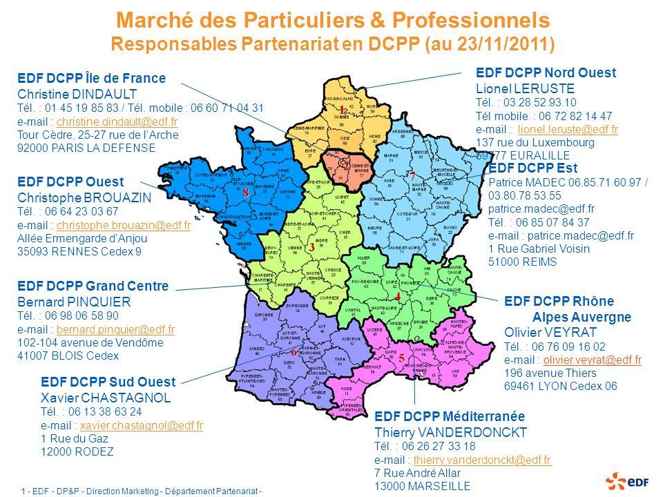 1 - EDF - DP&P - Direction Marketing - Département Partenariat - Marché des Particuliers & Professionnels Responsables Partenariat en DCPP (au 23/11/2