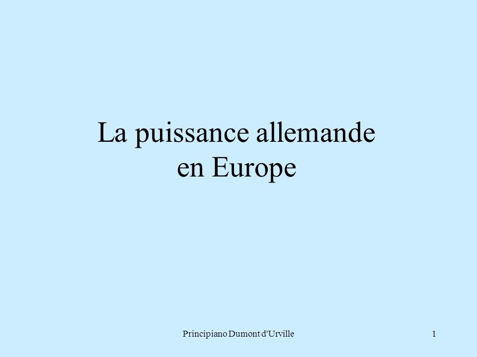 La puissance allemande en Europe 1Principiano Dumont d'Urville