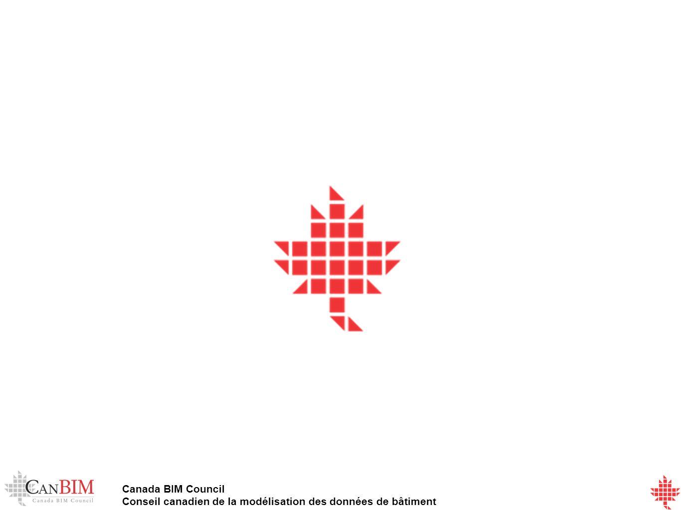 Canada BIM Council Conseil canadien de la modélisation des données de bâtiment