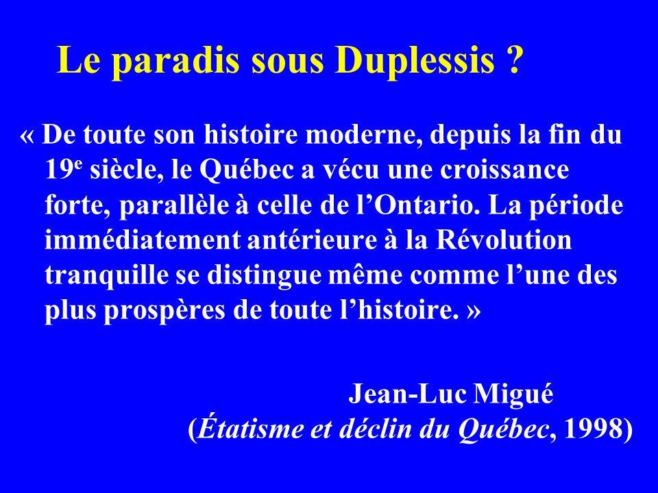 Le paradis sous Duplessis .