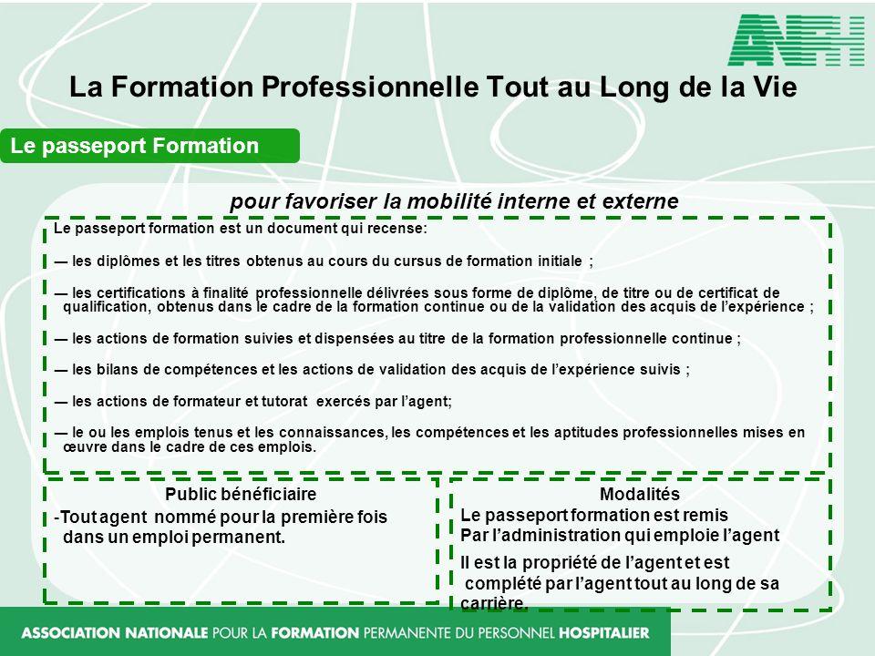 La Formation Professionnelle Tout au Long de la Vie Le passeport Formation Le passeport formation est un document qui recense: les diplômes et les tit