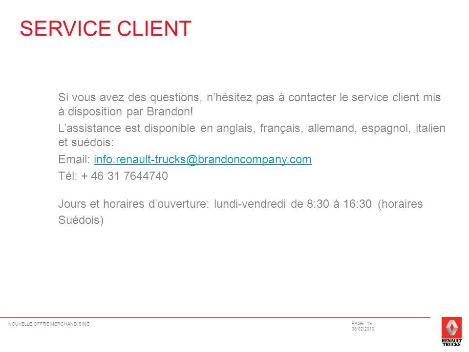 Si vous avez des questions, nhésitez pas à contacter le service client mis à disposition par Brandon! Lassistance est disponible en anglais, français,