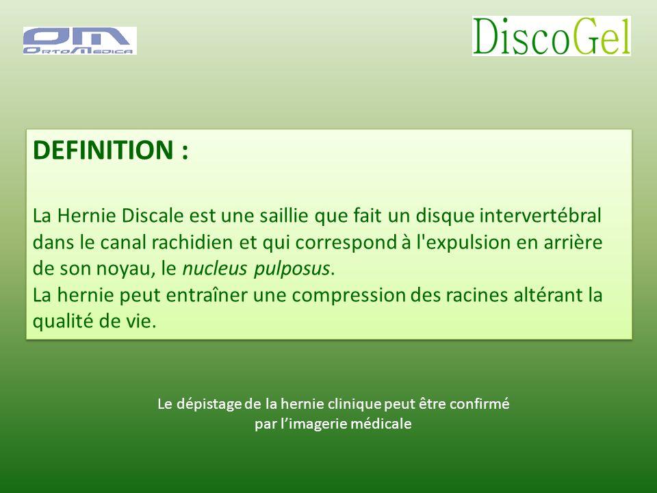 DEFINITION : La Hernie Discale est une saillie que fait un disque intervertébral dans le canal rachidien et qui correspond à l'expulsion en arrière de