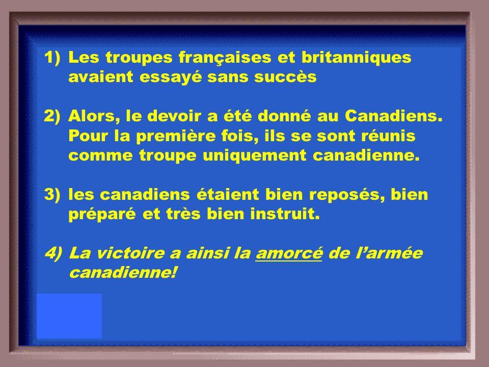 Pourquoi est ce que la bataille de la crête de Vimy était une grande victoire pour le Canada?