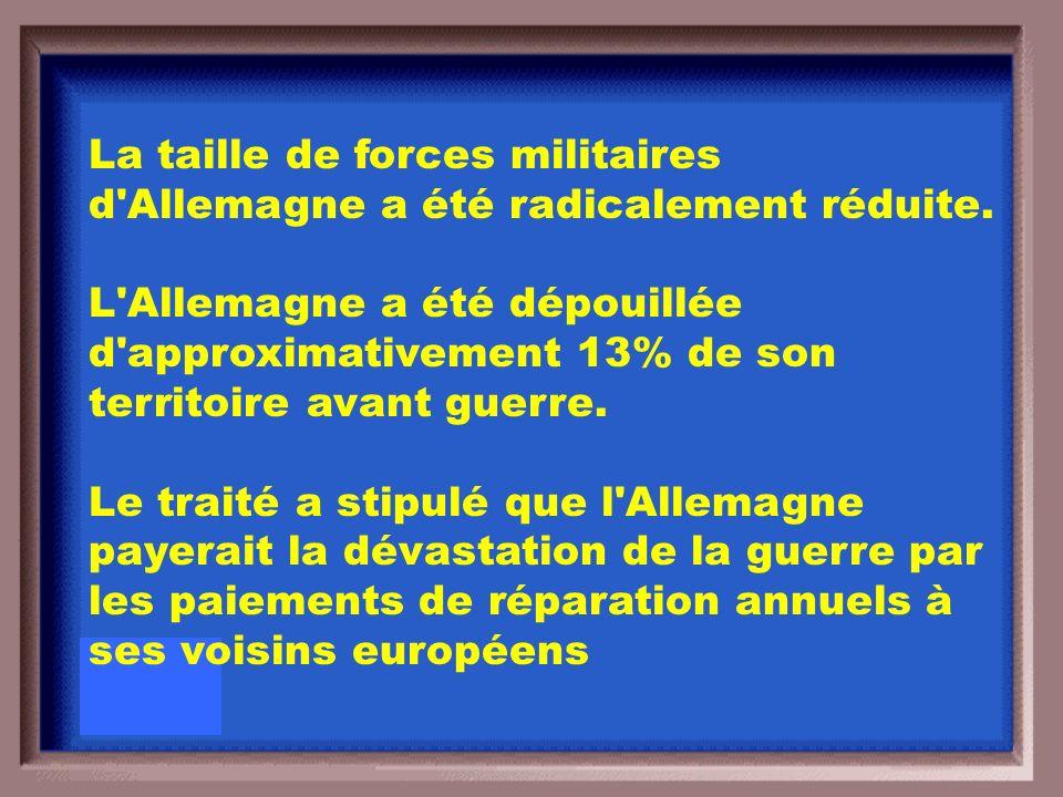 Quel étaient les trois condiions principaux du Traité de Versailles?