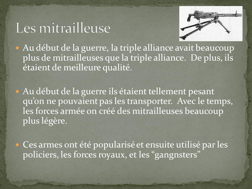 Au début de la guerre, la triple alliance avait beaucoup plus de mitrailleuses que la triple alliance. De plus, ils étaient de meilleure qualité. Au d