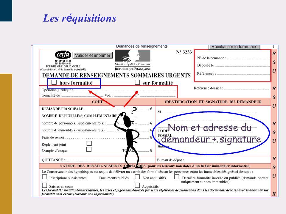 Nom et adresse du demandeur + signature