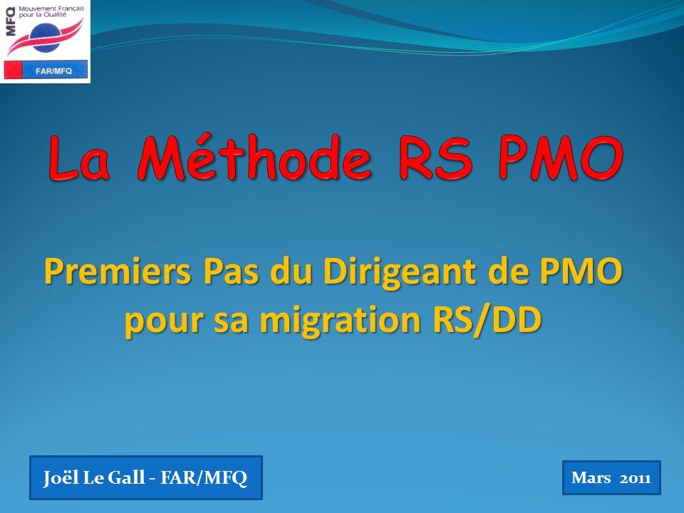 Premiers Pas du Dirigeant de PMO pour sa migration RS/DD Joël Le Gall - FAR/MFQ Mars 2011