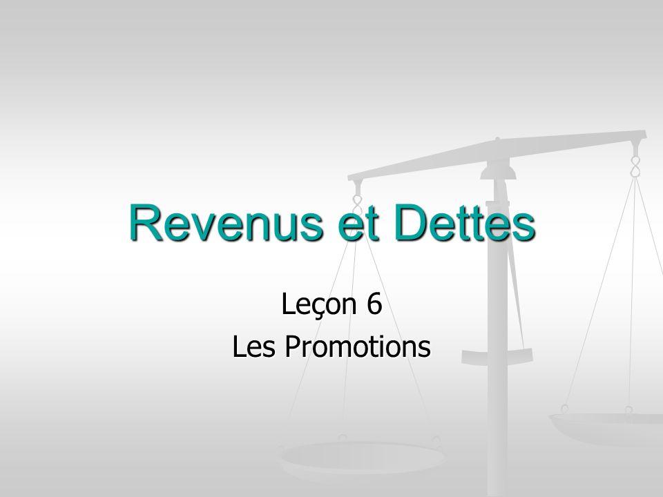 Revenus et Dettes Leçon 6 Les Promotions