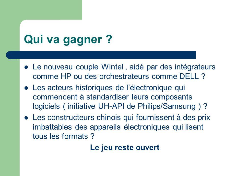 Qui va gagner ? Le nouveau couple Wintel, aidé par des intégrateurs comme HP ou des orchestrateurs comme DELL ? Les acteurs historiques de lélectroniq