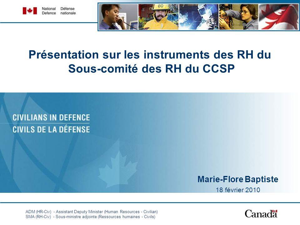 ADM (HR-Civ) - Assistant Deputy Minister (Human Resources - Civilian) SMA (RH-Civ) - Sous-ministre adjointe (Ressources humaines - Civils) Présentatio