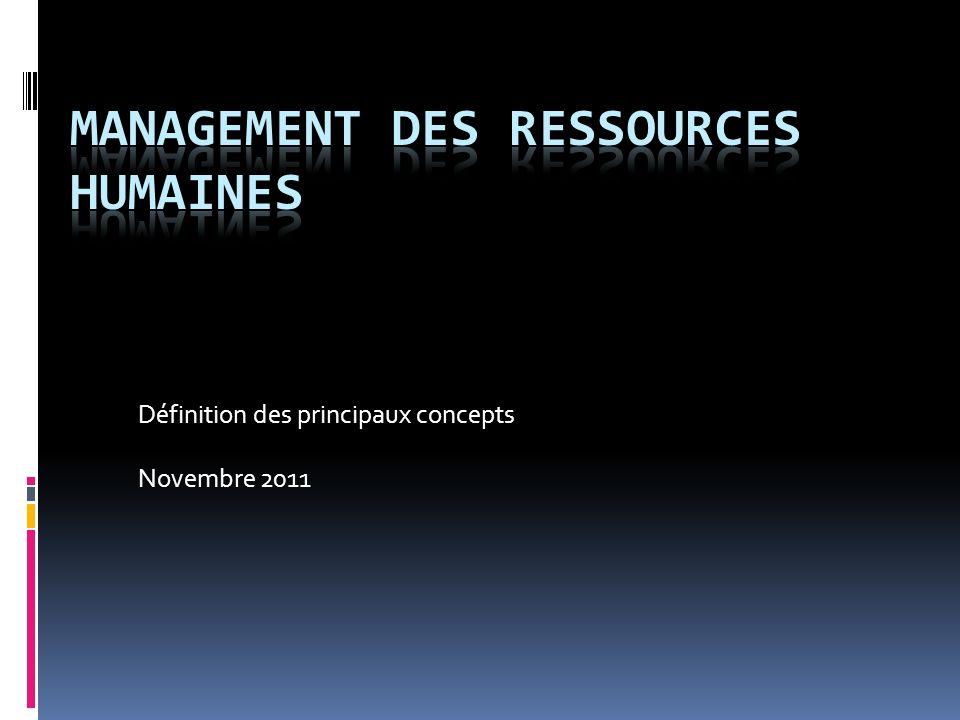 Définition des principaux concepts Novembre 2011