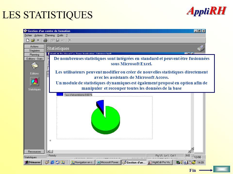 Fin LES STATISTIQUES De nombreuses statistiques sont intégrées en standard et peuvent être fusionnées sous Microsoft Excel. Les utilisateurs peuvent m
