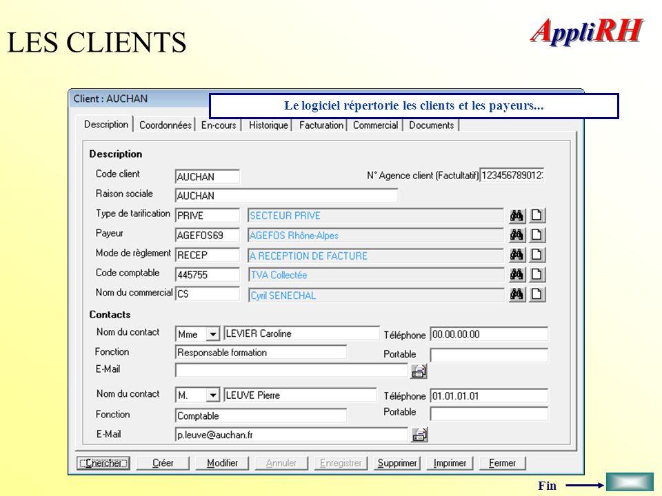 Fin LES CLIENTS Le logiciel répertorie les clients et les payeurs...