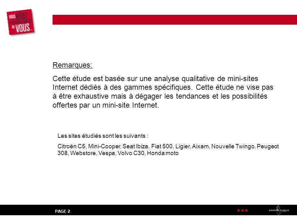PAGE 2 Remarques: Cette étude est basée sur une analyse qualitative de mini-sites Internet dédiés à des gammes spécifiques.