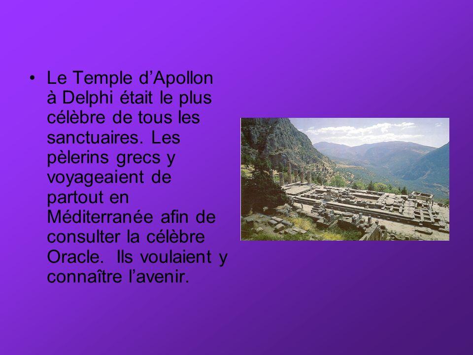 ORACLES de dDelphi Les gens croyaient que les dieux envoyaient des messages sur la terre appelés les Oracles .