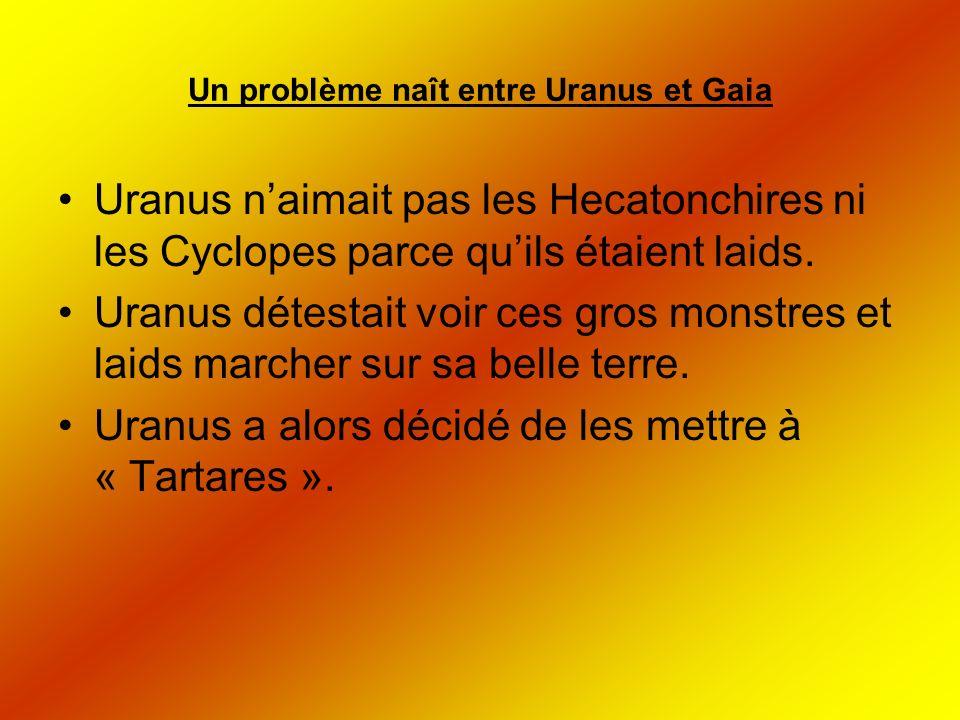 Gaia était fâchée de voir ses enfants à Tartares et elle décide de demander aux Titans de détrôner leur père Uranus afin de sauver leurs frères emprisonnés.