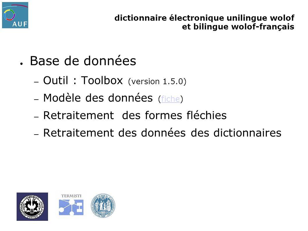 dictionnaire électronique unilingue wolof et bilingue wolof-français Base de données – Outil : Toolbox (version 1.5.0) – Modèle des données (fiche)fic
