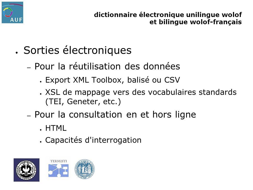 dictionnaire électronique unilingue wolof et bilingue wolof-français Sorties électroniques – Pour la réutilisation des données Export XML Toolbox, bal