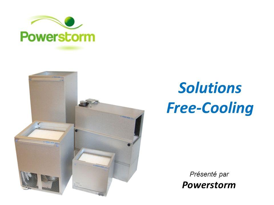 Solutions Free-Cooling Présenté par Powerstorm