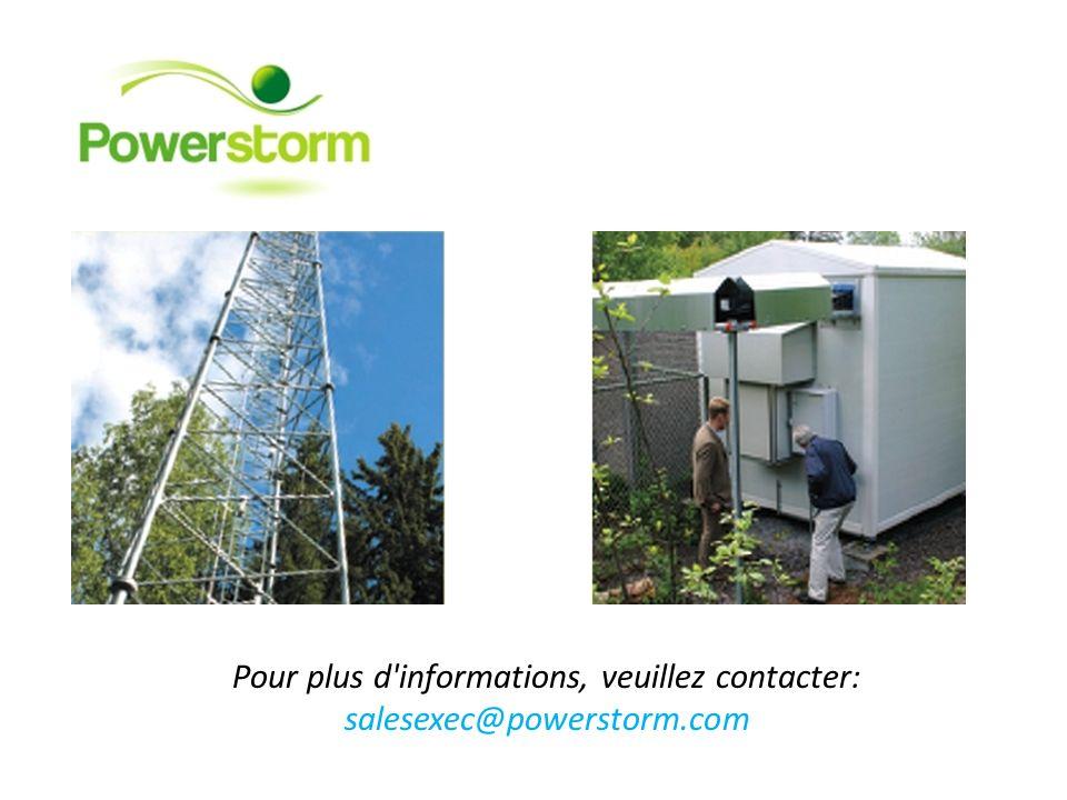 Pour plus d'informations, veuillez contacter: salesexec@powerstorm.com