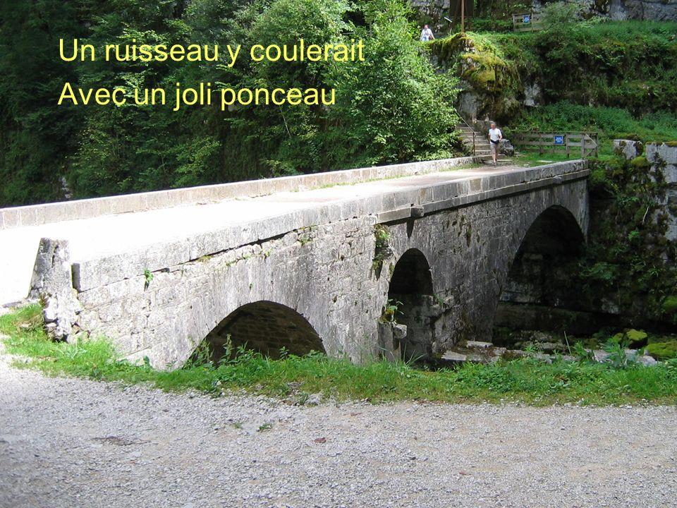 Poème de Claude Marcel Breault Un ruisseau y coulerait Avec un joli ponceau