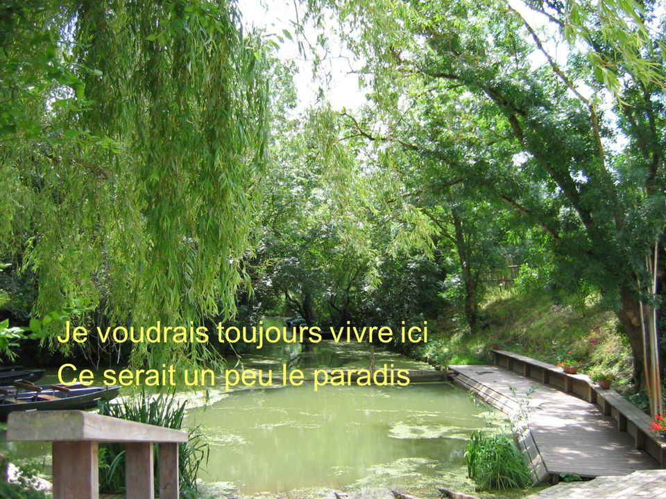 Poème de Claude Marcel Breault Je voudrais toujours vivre ici Ce serait un peu le paradis