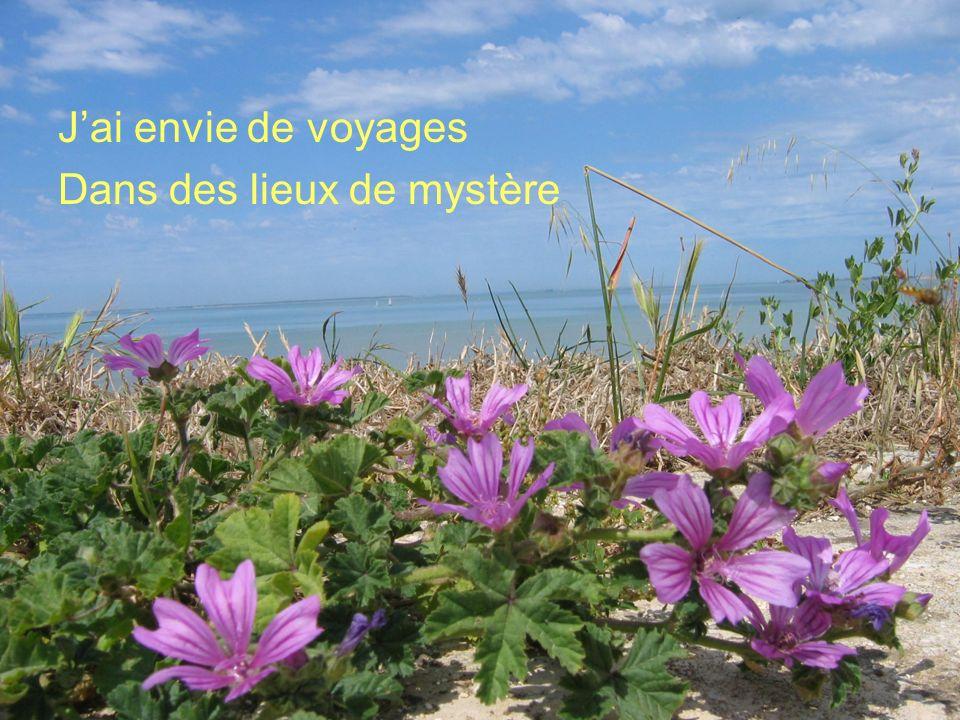 Poème de Claude Marcel Breault Jai envie de voyages Dans des lieux de mystère