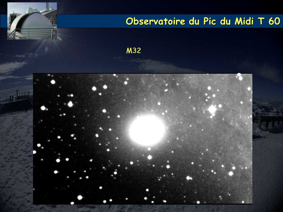 Observatoire du Pic du Midi T 60 M32