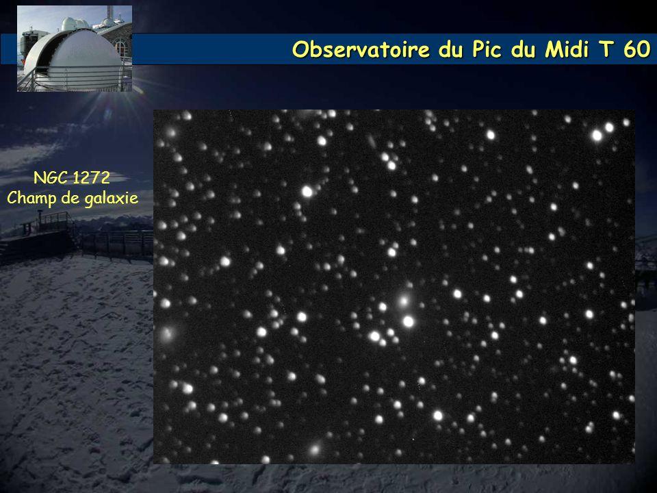Observatoire du Pic du Midi T 60 NGC 1272 Champ de galaxie