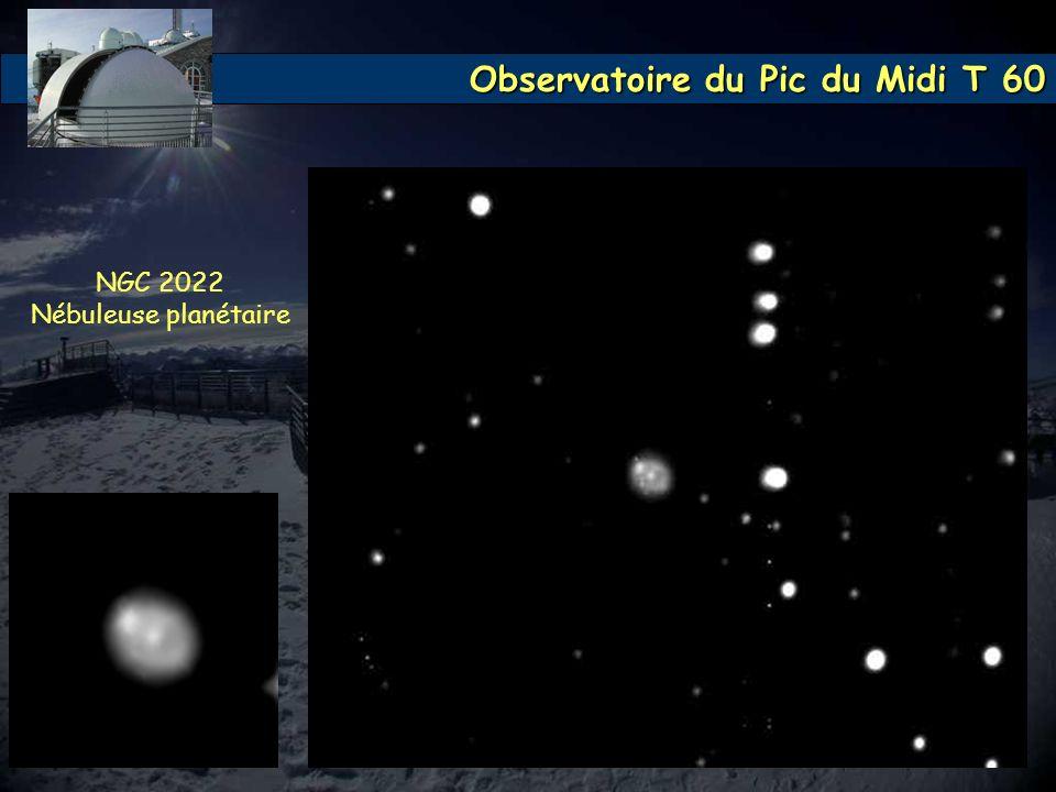 Observatoire du Pic du Midi T 60 NGC 2022 Nébuleuse planétaire