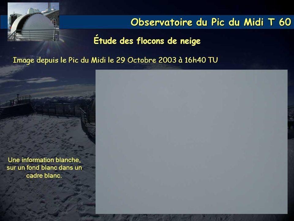 Observatoire du Pic du Midi T 60 Une information blanche, sur un fond blanc dans un cadre blanc. Image depuis le Pic du Midi le 29 Octobre 2003 à 16h4