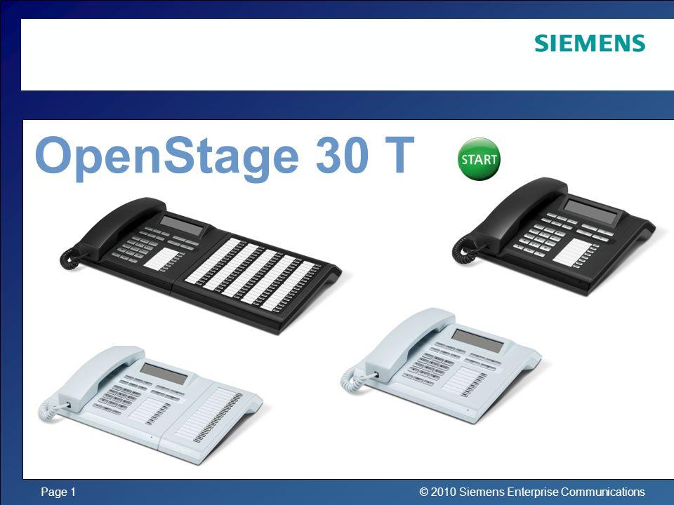© 2010 Siemens Enterprise CommunicationsPage 1 OpenStage 30 T