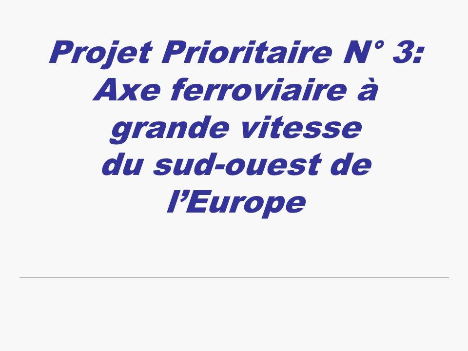 Projet Prioritaire N° 3: Axe ferroviaire à grande vitesse du sud-ouest de lEurope