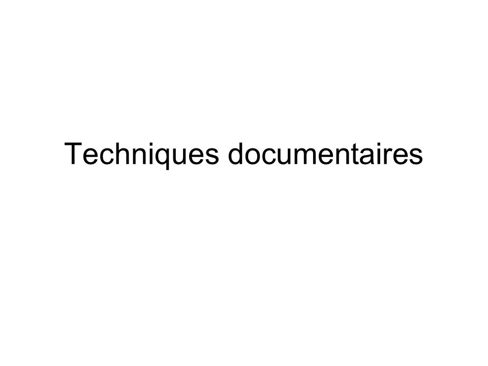 Techniques documentaires