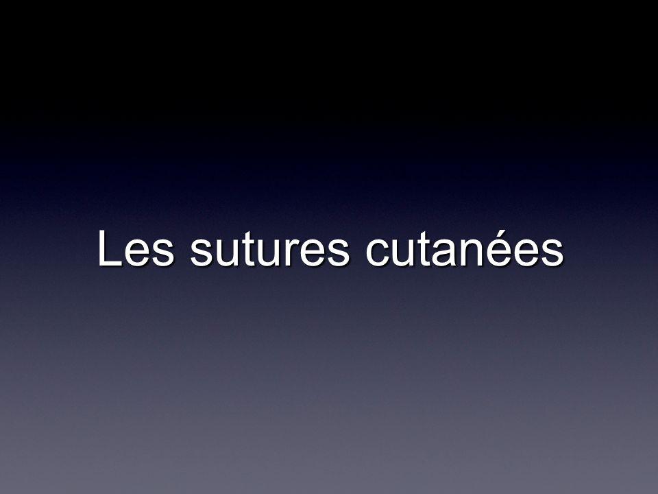 Les sutures cutanées