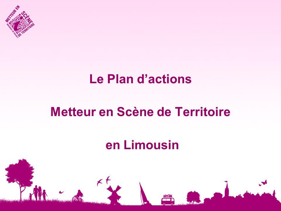 Le Plan dactions Metteur en Scène de Territoire en Limousin