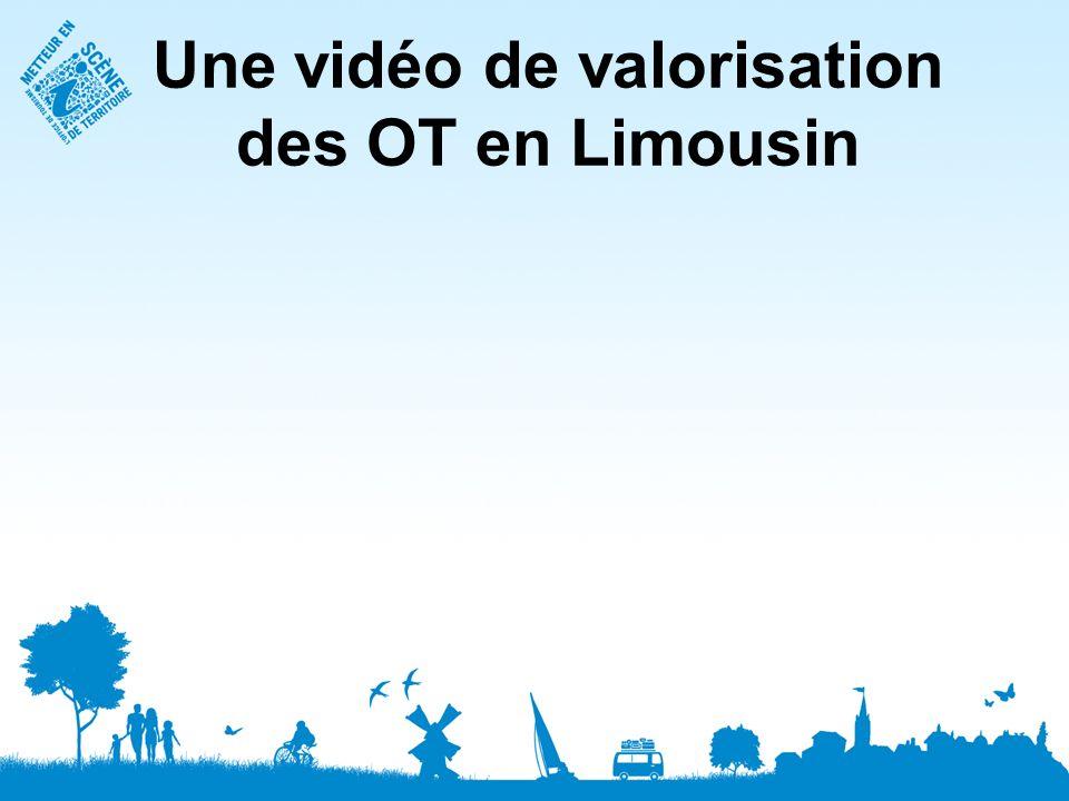 Une vidéo de valorisation des OT en Limousin