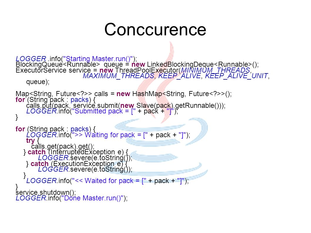 Conccurence LOGGER.info(